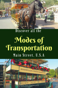 Discover All the Modes of Transportation on Main Street, U.S.A. Life in Mouse Years #disneyland #mainstreetusa #california #disney