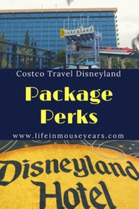 Costco Travel Disneyland Package Perks 2018