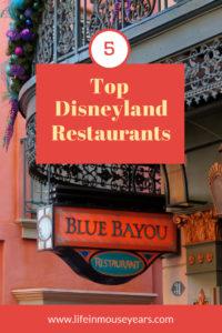 Top 5 Disneyland Restaurants