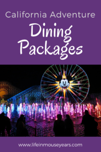 California Adventure Dining Package