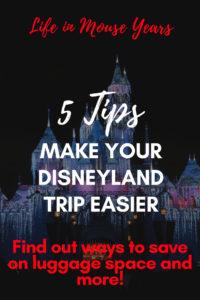 5 Tips to Make your Disneyland Trip Easier Life in Mouse Years #disneyland #disneylandhotel #grandcalifornianhotel #paradisepier #california #disney #familyvacation