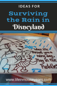 Ideas for Surviving Disneyland in the Rain www.lifeinmouseyears.com #lifeinmouseyears #rainydaydisneyland #disneyparks #california #rainydayideas #disneyland #californiaadventure #littlemermaid