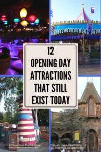 Pinterest pin. 12 opening day attractions that still exist today in Disneyland.