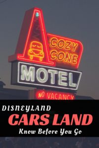Cars Land-Know Before You Go. Disneyland