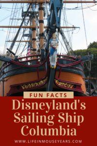 Fun Facts Disneyland's Sailing Ship Columbia