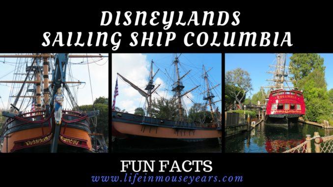 Fun Facts Disneylands Sailing Ship Columbia