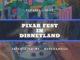 Pixar Fest in Disneyland