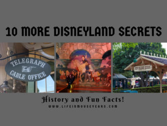 10 More Disneyland Secrets