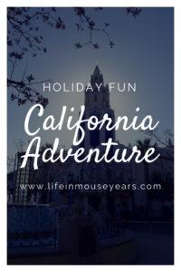 Holiday Fun at California Adventure www.lifeinmouseyears.com #dca #california #disneylandresort #holidays #christmas