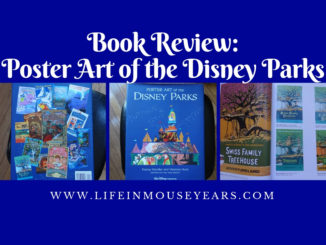 Book Review Poster Art of the Disney Parks www.lifeinmouseyears.com #disney #disneyland #disneyworld #california #disneyparks #disneybooks #reading