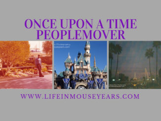 Once Upon a Time-Peoplemover www.lifeinmouseyears.com #disneyland #peoplemover #california #familyvacation #extintattraction #disneylandattractions