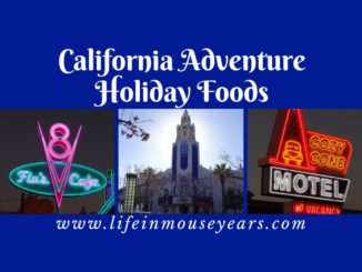 California Adventure Holiday Foods www.lifeinmouseyears.com #lifeinmouseyears #californiaadventure #disneyland #disneylandresort #disneyfoods #disneyholidayfoods