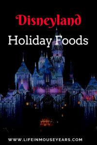 Disneyland Holiday Foods. Life in Mouse Years. #disneyland #california #travel #disney #mainstreetusa #holiday #disneyparks #disneyfoods #dsineyholidaytreats