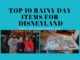Top 10 Rainy Day Items for Disneyland www.lifeinmouseyears.com #lifeinmouseyears #disneyland #rainydaydisney #california #rainyday #disneyparks #disneylandresort