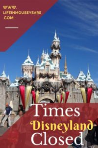 Times Disneyland Closed through the years www.lifeinmouseyears.com #lifeinmouseyears #disneyland #disneyparksclosed #disneylandentrance