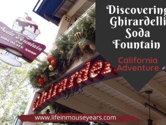 www.lifeinmouseyears.com #lifeinmouseyears #ghirardellisodafountain #californiaadventure #icecream
