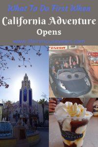 What to Do First When California Adventure Opens www.lifeinmouseyears.com #lifeinmouseyears #californiaadventure